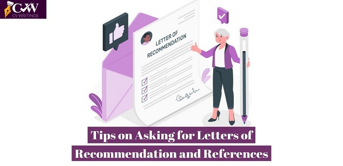 How to ask for Letters of Recommendation and References