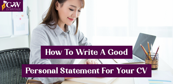 tips for how to write a personal statement for cv
