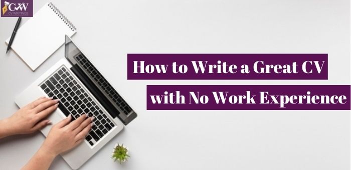 10 Tips to write a good CV with no experience